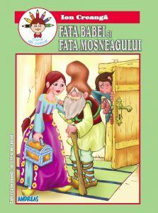 Fata babei si fata mosneagului - Ion Creanga - Carticica de povesti, de citit si colorat