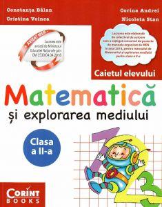 Matematica si explorarea mediului. Caietul elevului pentru clasa a II-a. (dupa manualul MEN autor Constanta Balan)