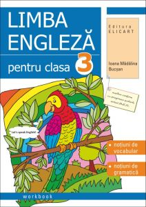 Limba engleza pentru clasa 3 Workbook