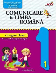 Comunicare in limba romana - Culegere - Clasa I. Dupa manualul Art