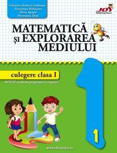 Matematica si explorarea mediului - Culegere - Clasa I - 2016