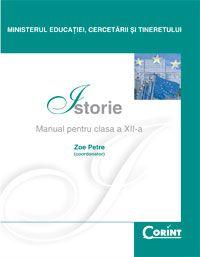 Istorie / Zoe Petre Manual pentru cls a-XII-a