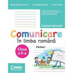 Comunicare in limba romana. Caietul elevului pentru clasa a II-a Partea I. Dupa manualul Corint