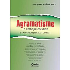 Agramatisme in limbajul cotidian.