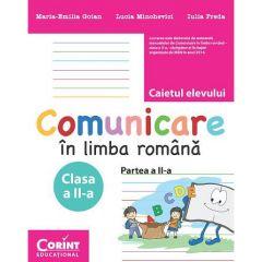 Comunicare in limba romana. Caietul elevului pentru clasa a II-a Partea a II-a. Dupa manualul Corint