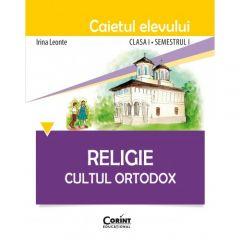 Religie. Cultul Ortodox - Caietul elevului clasa I, semestrul I