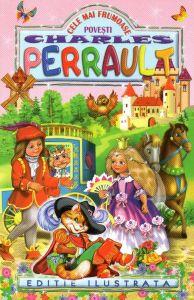 Cele mai frumoase povesti Charles Perrault