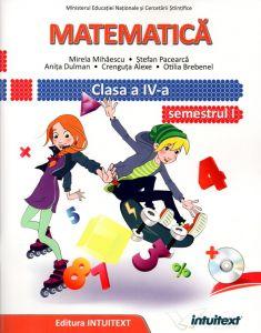 Matematica. Manual pentru clasa a IV-a. Semestrul I + II
