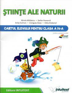 Stiinte ale naturii - Caietul elevului pentru clasa a IV-a
