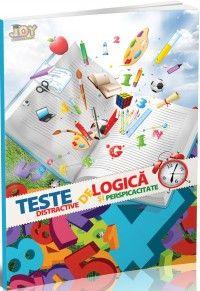 Teste de logica si perspicacitate pentru stimularea gandirii si dezvoltarea inteligentei - clasele I-IV