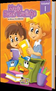 Magia bunei cuviinte - codul bunelor maniere pentru copii - Vol. I
