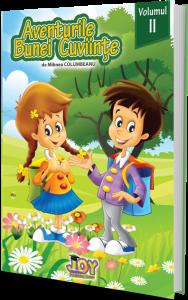 Aventurile bunei cuviinte - codul bunelor maniere pentru copii - Vol. II