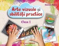 Arte vizuale si abilitati practice. Clasa I