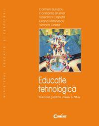 Educatie Tehnologica / Bunaciu Manual pentru cls a-VI-a