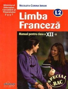 Limba franceza L2 manual pentru clasa a XII-a
