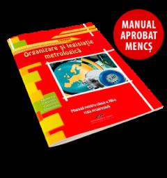 Organizare si legislatie metrologica. Manual pentru clasa a XII-a