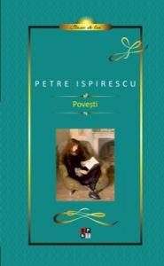 Povesti, de Petre Ispirescu (Clasic de lux)