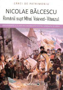 Romanii supt Mihai Voievod-Viteazul (carti de patrimoniu)