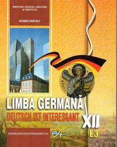 Limba germana L3. Manual pentru clasa a XII-a