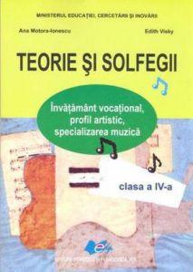 Teorie si solfegii. Manual pentru clasa a IV-a
