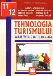 Tehnologia turismului manual pentru clasele a XI-a si a XII-a