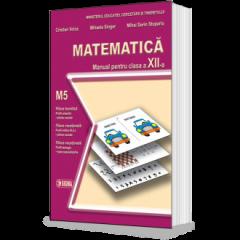 Matematica. Manual M5 pentru clasa a XII-a