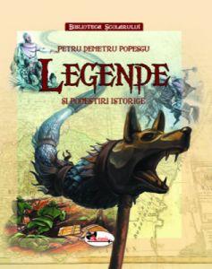 Legende si povestiri istorice  (coperta cartonata)