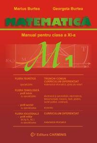 Matematica. Manual pentru clasa a XI-a M1