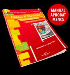 Finante si fiscalitate. Manual pentru clasa a XI-a
