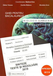 Bacalaureat biologie 2019 clasele XI-XII. Sinteze teste si rezolvari. Ghid pentru bacalaureat de nota 10 (zece). Editie revizuita