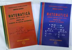 Matematica M1 manual pentru clasa a XII-a (2 vol) vol.1 elemente de algebra, vol.2 elemente de anliza matematica