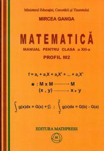 Matematica manual pentru clasa a XII-a, profil M2