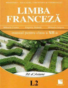 Limba franceza (L2). Manual pentru clasa a XII-a. Fil d'Ariane
