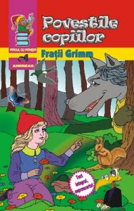 Povestile copiilor - Fratii Grimm