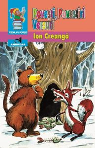 Povesti, povestiri, versuri - Ion Creanga
