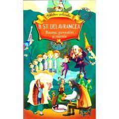 Basme, povestiri si nuvele - B. St. Delavrancea