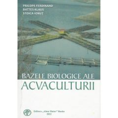 Bazele biologice ale acvaculturii - Ferdinand Pricope, Klaus Battes, Ionut Stoica