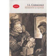 Momente si schite (Carte pentru toti. Vol. 2) - I.L. Caragiale