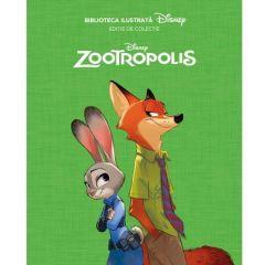 Biblioteca ilustrata Disney: Zootropolis - Editie de colectie