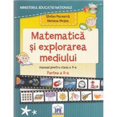 Matematica si explorarea mediului - Clasa a 2-a. Partea 2 - Manual - Stefan Pacearca, Mariana Mogos