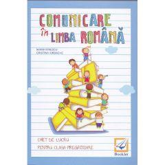 Comunicare in limba romana clasa pregatitoare caiet - Maria Ionescu
