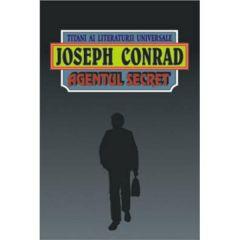 Agentul secret - Joseph Conrad