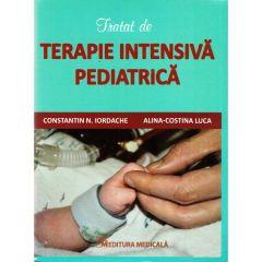 Tratat de terapie intensiva pediatrica - Constatin N. Iordache, Alina-Costina Luca