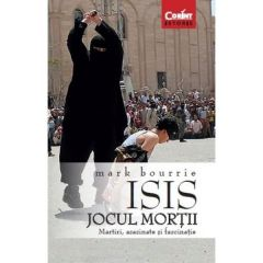 Isis, Jocul mortii - Mark Bourrie