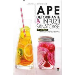 Ape detoxifiante si infuzii sanatoase - Geraldine Olivo