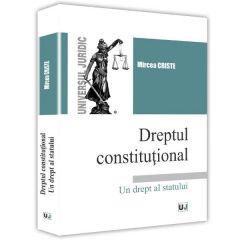 Dreptul constitutional - Mircea Criste