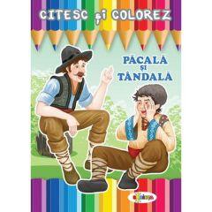 Citesc si colorez: Pacala si Tandala