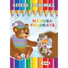 Citesc si colorez: Manusa colorata