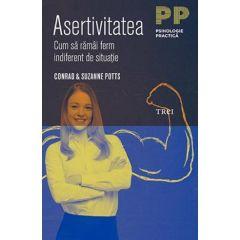 Asertivitatea - Conrad si Suzanne Potts