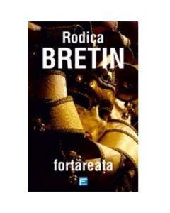 Fortareata - Rodica Bretin